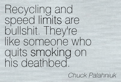 Quotation-Chuck-Palahniuk-smoking-limits-Meetville-Quotes-38932