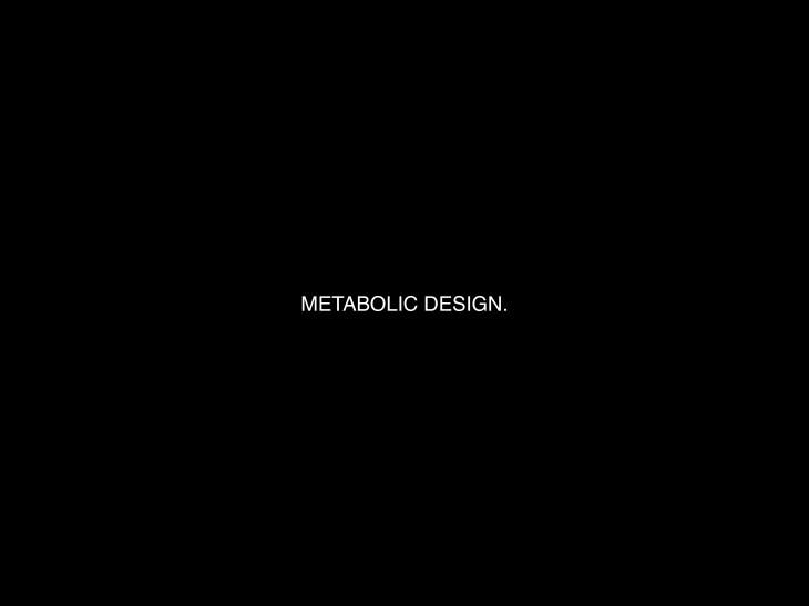 Metabolic Design