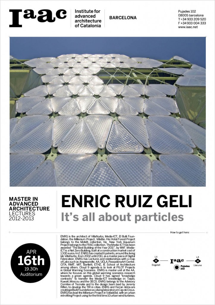 Enric Ruiz Geli lecture at IAAC on 16th of April 2013